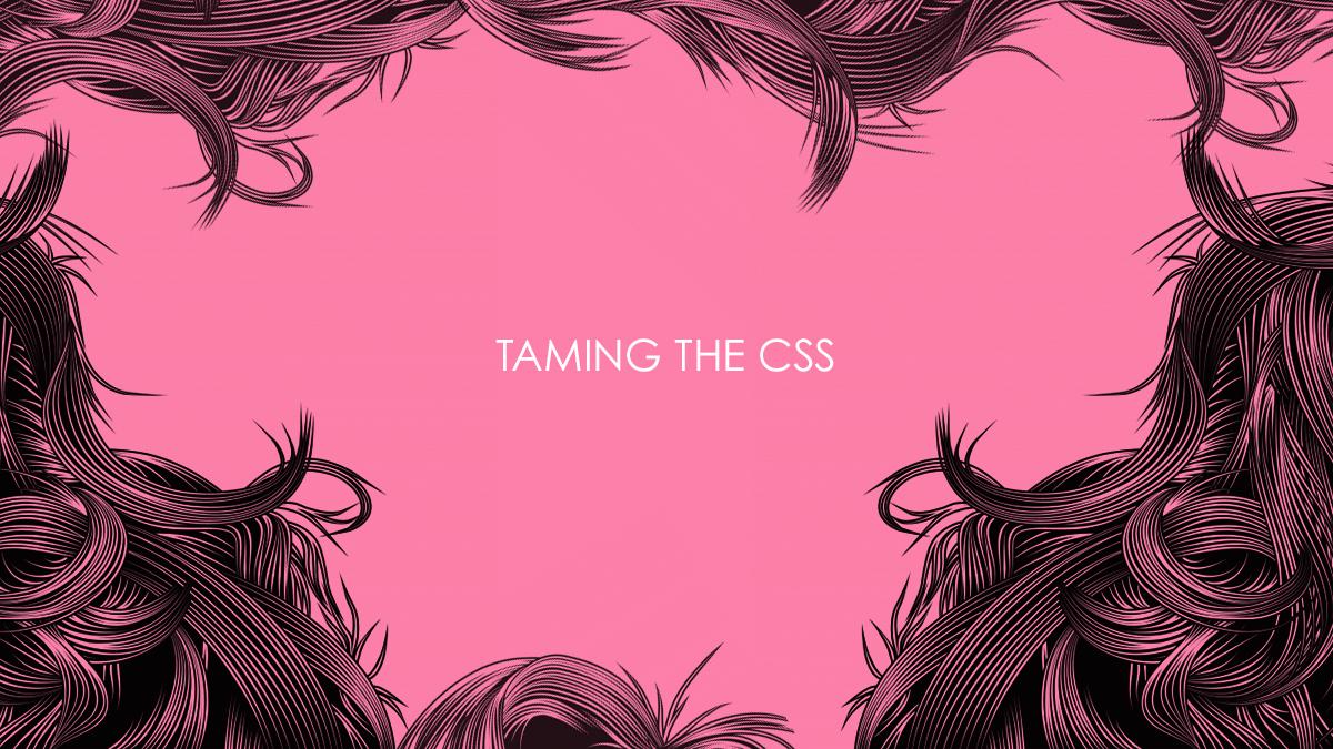 taming-css