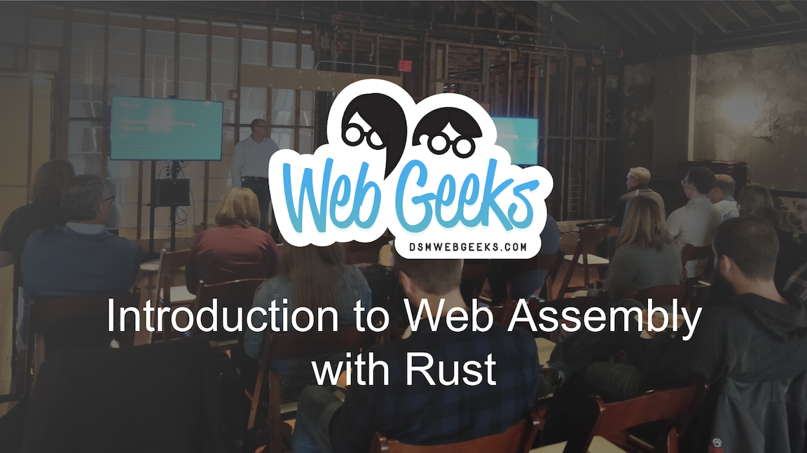 POSTPONED: An Introduction To Web Assembly With Rust
